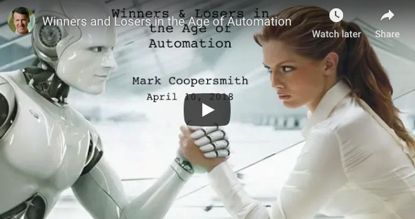Winners and Losers in the Age of Automation by Mark Coopersmith